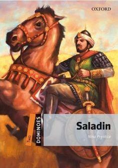 Prentice, Nina. Saladin (2010). Oxford: Oxford University Press. 67 p.  (Dominoes; 2).  B1.