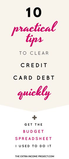 Ditch your credit card debt fast with these 10 practical tips from The Extra Income Project. The debt repayment tips will help you pay off a credit card in no time. Plus download a free budget template spreadsheet to help you reach your debt free goals faster.