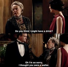 hahahahaaahaaa, Downton Abbey Downton Abbey Characters, Lady Sybil, Lady Violet, Best Qoutes, Dowager Countess, Maggie Smith, We Movie, Mystery Novels, Best Series