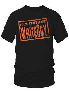 OUR ORIGINAL TEE@ www.CERTIFIEDWHITEBOY.com !