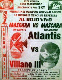 March 17 2000. Mascara vs Mascara Arena Mexico. Clash of Titans!!! Mask vs Mask.
