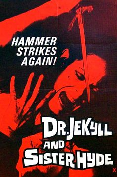 10/17/1971-Dr.Jekyll and Sister Hyde is released from Hammer Studios.