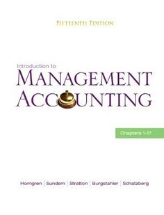 Yes, accounting is so tough, accounting needs hard work, and accounting takes your time. We know it; however, the best reason to study accounting is that it helps to enhance your ability of analytic thinking. Work hard to keep this subject in hand and spend part of your study time by yourself with 69 free test bank for Introduction to Management Accounting 15th Edition by Horngren Multiple Choice Questions.