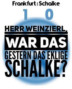 Frankfurt gegen Schalke