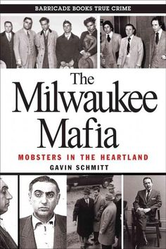 Milwaukee's Sicilian underworld is something few people speak about in polite company, and even fewer people speak about with any authority. Everyone in Milwaukee has a friend of a friend who knows so