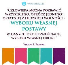 Cytaty sławnych ludzi, inspiracje, znajdz więcej na  www.omsica.pl