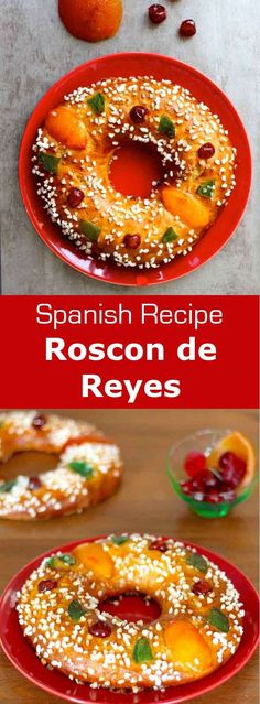 Roscon de reyes also known as the crown of kings is a Spanish brioche with Mediterranean flavors prepared in honor of the feast of Epiphany. Spanish Desserts, Spanish Cuisine, Spanish Recipes, Spanish Food, King Cake Recipe, European Dishes, Portuguese Recipes, Portuguese Food, Exotic Food