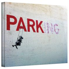 @Overstock.com - Artist: Banksy Title: Parking Product type: Gallery-wrapped canvashttp://www.overstock.com/Home-Garden/Art-Wall-Banksy-Parking-Gallery-wrapped-Canvas/7860757/product.html?CID=214117 $49.99