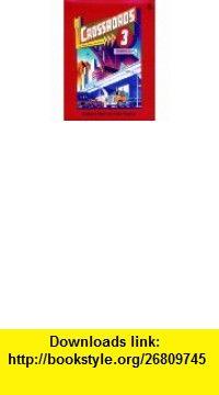 Crossroads 4 4 Workbook (9780194345316) Irene Frankel, Marjorie Fuchs, Earl W. Stevick , ISBN-10: 0194345319  , ISBN-13: 978-0194345316 ,  , tutorials , pdf , ebook , torrent , downloads , rapidshare , filesonic , hotfile , megaupload , fileserve