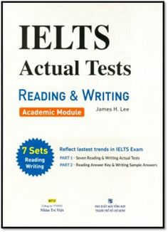IELTS Actual Tests Reading & Writing Academic Module | Sách Việt Nam