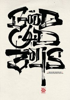 Good Old Boys by Luca Barcellona - Calligraphy & Lettering Arts, via Flickr