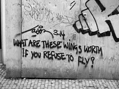 boy, don& you love it when people pin every pin from one board but don& - Streetart - Words Quotes, Wise Words, Art Quotes, Life Quotes, Inspirational Quotes, Dialogue Prompts, Writing Prompts, Tumblr Depresion, Be Wolf