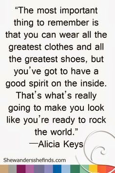 #FASHION #Quote by Alicia Keys