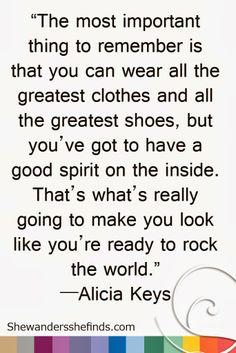 #FASHION #Quote by Alicia Keys