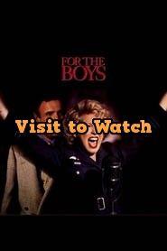 Ver For The Boys 1991 Online Gratis En Espanol Latino O