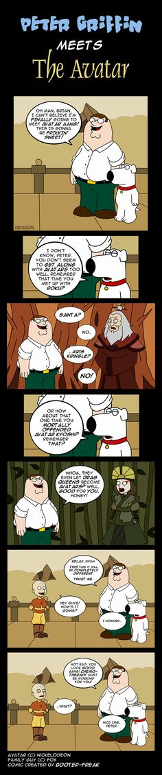 Family Guy and Avatar...