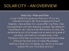 Highlife Properties -  Living in Solar City gives you the luxury of two very important things in life. One of space and One of Greenery, Here at Solar City we are offer ring Plots, Villas and Apartment with calm &serene, situated near Maharshi Vidya Mandir very next to Kolar RAF Airstrip on NH4