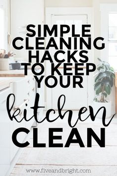 Keep your Kitchen Clean with these simple Cleaning Hacks! Love these tips - super simple, but super easy to implement! Bathroom Cleaning Hacks, House Cleaning Tips, Deep Cleaning, Cleaning Checklist, Cleaning Fun, Cleaning Routines, Cleaning Schedules, Floor Cleaning, Weekly Cleaning