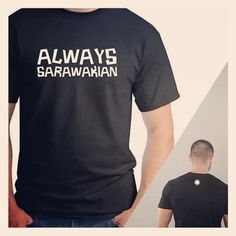 A tee I made out of pride for Sarawak. Now on sale @ www.alltimeapparel.com with limited sizes left at RM35.