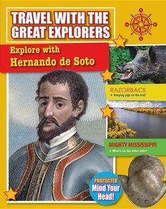 Explore with Hernando de Soto (Travel with the Great Explorers) Price:$9.95