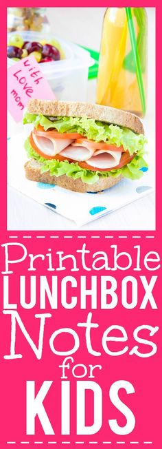 Free Printable Lunch Box Notes for Kids -Add a special, personal touch to your child's lunch to remind them you're thinking of them with these free Printable Lunchbox Notes for Kids.