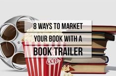 8 Ways to Market Your Book with A Book Trailer | Book Marketing | Book Promotion | Book Industry