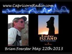 Mysteries of Easter Island, Peru, & Bolivia - Brien Foerster on Capricorn Radio - 22 May 2013