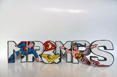 Hand Painted Mr & Mrs letters with Superman and Wonderwoman