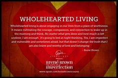 Brené Brown on Wholehearted living