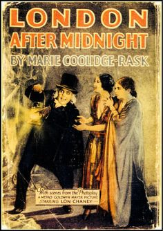 A movie tie-in for the lost Tod Browning/Lon Chaney film London After Midnight London After Midnight, Lost Movie, Jazz, Silent Horror, Lon Chaney, Halloween Countdown, Silent Film Stars, Movie Stars, Sci Fi Films