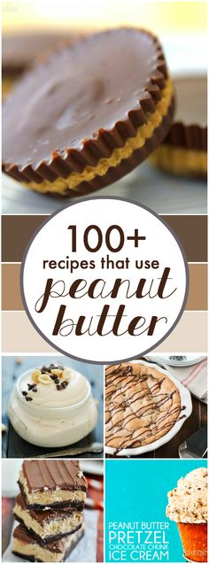 100+ Recipes that use Peanut Butter