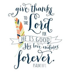 free 8x10 printable from Psalm 107:1
