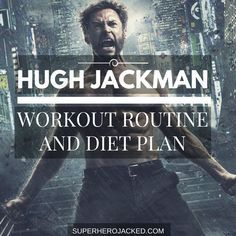 Hugh Jackman Workout Routine