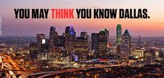 You may think you know Dallas but there is a lot more than meets the eye....or the media. | DFW Relocation & Newcomer Guide