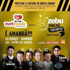 É amanhã!!! Zebu em pé Premium! 20 de março • 20h • Teatro Sesi Uberaba  Ponto de Venda • Cacau Show Informações • 34 9 9293 8969  #zebuempe #standup #standupcomedy #show #magica #interacao #imperdivel #sucesso #uberaba #minasgerais #brasil