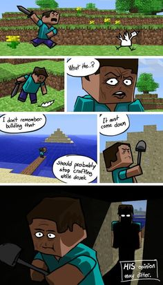 More Minecraft Comics. Haha that has happened to me! Anyone else?