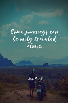 Top 10+ Amazing Solo Travel Quotes - museuly