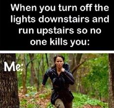 Hunger games funny quote - me running