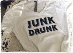 Junk Drunk Tshirt by crdesigngallery on Etsy, $22.00