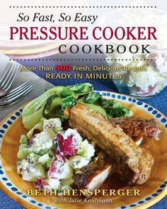 Chapters on Poultry, Pork, Beef & Veal, Lamb & Game, and Seafood include Zinfandel-braised short ribs that cook in just 30 minutes, herb-stuffed whole turkey breast and braised lamb shanks ready in 25 minutes, and baby back ribs that pressure-cook in just 15 minutes. Individual chapters on grains, beans, rice dishes (including risotto and breakfast rice), potatoes, chili, and tomato sauces (with and without meat), as well as on soups, vegetables, desserts, making your own baby food, and…