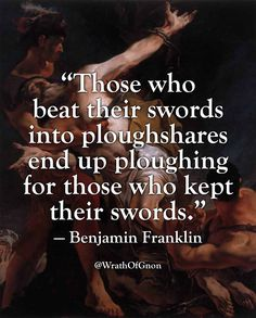 Benjamin Franklin was clearly not a MA fighter. As he lacked the faith in an open mind and an empty hand. Too bad. Wise Quotes, Quotable Quotes, Great Quotes, Motivational Quotes, Inspirational Quotes, Book Quotes, Founding Fathers Quotes, Trauma, Teresa