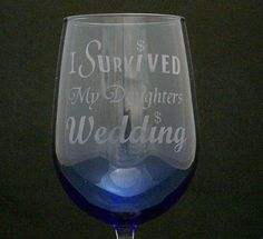 I Survived My Daughters Wedding Cobalt Blue Wedding Glasses  Brides fathers gifts, bridal shower gifts . funny.