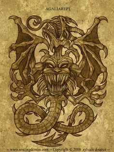 In the Grimoirium Verum, Agaliarept is purported to be one of two demons directly under Lucifer; Satanachia being the other. The Grimoirium Verum also states that Agalierept and Tarihimal are the rulers of Elelogap, who in turn governs matters connected with water. The Grand Grimoire holds that Agaliarept is a general with the power to uncover secrets and reveal mysteries, and commands the second legion.