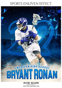 Bryant Ronan - Lacrosse Sports Enliven Effects Photography Template