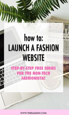 How to launch a fashion website from scratch