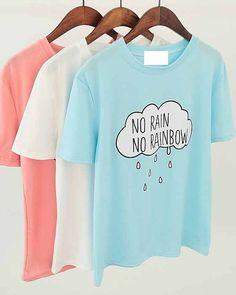 NO rain no rainbow cartoon cloud and rain T-shirt three colors Size:Shoulder Width:53 cm;Chest:90 cm;Length:63 cm.