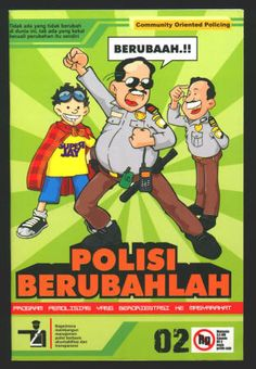 Indonesia: Polisi Berubahlah #02 NM-, No date, 56 pages, Oversized digest size, Published by PUSHAM-UII, B&W, Writer: Ismail, Pencils: A Faisal, Tinta: Ismail Baik hati, Grayscale shading: Super Jay. This comic book appears to be an Indonesian public service publication for community oriented policing. $6