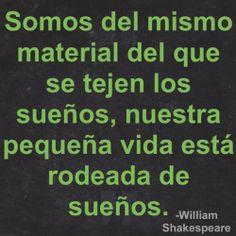 Imagen con frase de sueños ~Wlliam Shakespeare #frases #citas #sueños