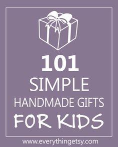 101 handmade gifts for kids. Woah!