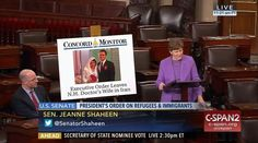Who: Senator Jeanne Shaheen (D-New Hampshire)  When: February 2017  What: Refugees and immigrants  Watch on C-SPAN  Read Congressional Record